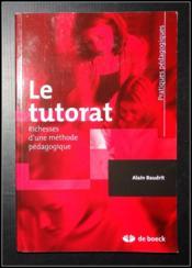 Le tutorat ; richesses d'une méthode pédagogique - Couverture - Format classique