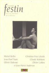 Le premier festin ; pour une litterature differente - Intérieur - Format classique