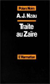 Traite Au Zaire - Couverture - Format classique