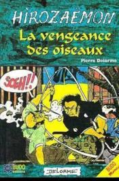 Hirozaemon La Vengeance Des Oiseaux - Couverture - Format classique