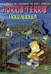 Horrib'Terrib' Houla Houla - Intérieur - Format classique