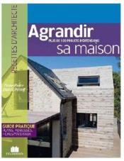Agrandir sa maison - Couverture - Format classique