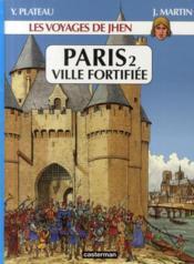 Les voyages de Jhen ; Paris t.2 ; ville fortifiée - Couverture - Format classique