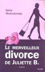 Le merveilleux divorce de Juliette B. - Intérieur - Format classique