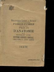Precis D'Anatomie - Tete Et Cou - Systeme Nerveux Central - Organes De Sens - Couverture - Format classique