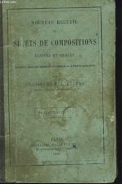 Nouveau Recueil De Sujets De Compositions Ecrites Et Orales Donnees Dans Les Examens Ducertificat D'Etudes Primaires - Couverture - Format classique