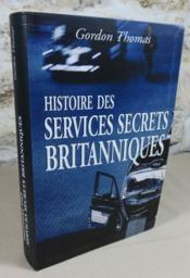 Histoire des services secrets britanniques. - Couverture - Format classique