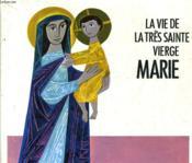 La Tres Sainte Vierge Marie - Couverture - Format classique