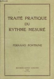 Traite Pratique Du Rythme Mesure. - Couverture - Format classique