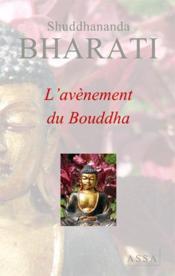 L'avènement du bouddha - Couverture - Format classique