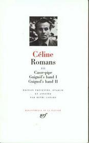 Romans t.3 ; casse-pipe ; Guignol's band - Intérieur - Format classique