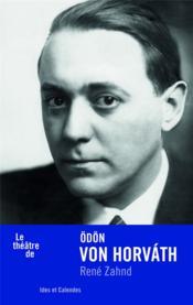 Le théâtre de Odon von Horvath - Couverture - Format classique