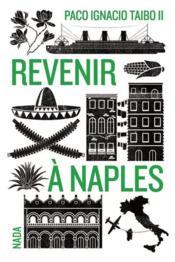 Revenir à Naples - Couverture - Format classique