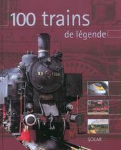 100 Trains De Legende - Intérieur - Format classique