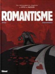 Les extravagantes enquetes d'otto et watson t.2 ; romantisme - Couverture - Format classique