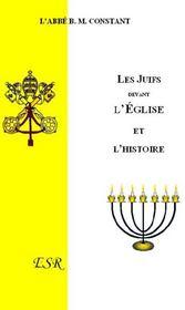 Les Juifs Devant L'Eglise Et L'Histoire - Couverture - Format classique