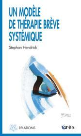Un modèle de thérapie brève systémique - Couverture - Format classique