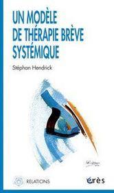 Un modèle de thérapie brève systémique - Intérieur - Format classique