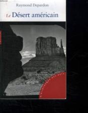 Le désert américain - Couverture - Format classique