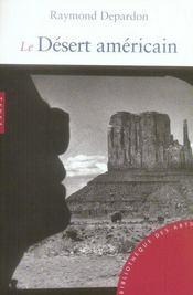 Le désert américain - Intérieur - Format classique