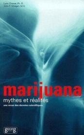Marijuana, mythes et réalités ; une revue des données scientifiques - Couverture - Format classique