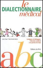 Le dialectinnaire médical - Couverture - Format classique