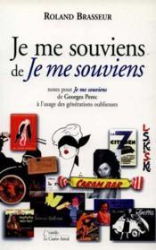 Je Me Souviens De Je Me Souviens - Couverture - Format classique