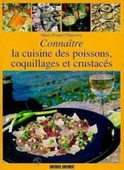 Cuisine des poissons coquillages et crustaces (la)/conn - Couverture - Format classique