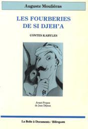 Les fourberies de Si Djeh'a ; contes kabyles - Couverture - Format classique