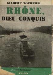 Rhone, Dieu conquis - Couverture - Format classique