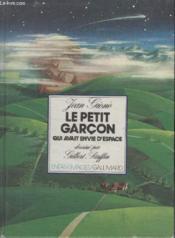 Collection Enfantimages. Le Petit Garcon Qui Avait Envie Despace. - Couverture - Format classique