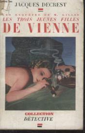 Collection Detective. Les Trois Jeunes Filles De Vienne. - Couverture - Format classique