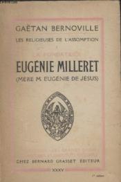 Les Religieuses De Lassomption. I La Fondatrice Eugenie Milleret. - Couverture - Format classique