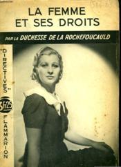 La Femme Et Ses Droits. Collection : Directives. - Couverture - Format classique