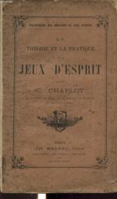La Theorie Et La Pratique Des Jeux D Esprit - Couverture - Format classique