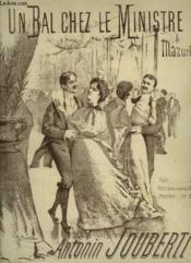 Un Bal Chez Le Ministre - Mazurka Pour Piano. - Couverture - Format classique