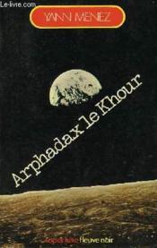 Arphadax Le Khour - Couverture - Format classique