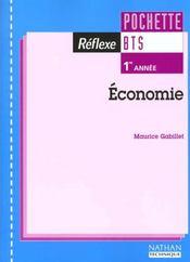 Economie Bts T.1 ; Pochette Reference ; Livre De L'Eleve ; Edition 1999 - Intérieur - Format classique