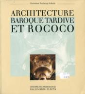 Architecture baroque tardive et rococo - Couverture - Format classique