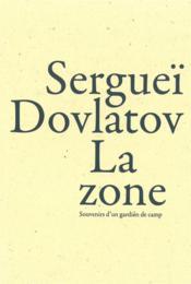 La zone - Couverture - Format classique