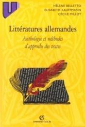 Litteratures allemandes - anthologie et methodes d'approche des textes - Couverture - Format classique