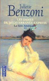 Les dames du mediterranee-express - tome 2 la fiere americaine - Intérieur - Format classique