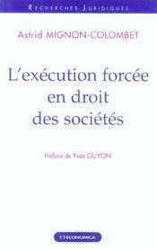L'Execution Forcee En Droit Des Societes - Intérieur - Format classique