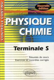 Controle Continu ; Physique-Chimie ; Terminale S (2e Edition) - Intérieur - Format classique