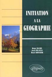 Initiation A La Geographie - Intérieur - Format classique