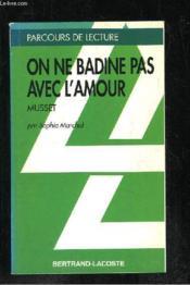 On Ne Badine Pas Avec L'Amour - Parcours De Lecture - Couverture - Format classique