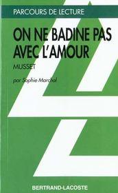 On Ne Badine Pas Avec L'Amour - Parcours De Lecture - Intérieur - Format classique