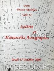 LETTRES ET MANUSCRITS AUTOGRAPHES. PORTRAITS ET DOCUMENTS HISTORIQUES. 17/10/2002. (Poids de 194 grammes) - Couverture - Format classique