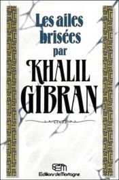 Les Ailes Brisees - Couverture - Format classique