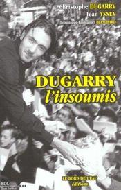 Dugarry L'Insoumis - Intérieur - Format classique